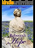 Rebecca's Hope (Carrie Town Texas Book 1)