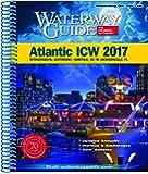 70-1: Waterway Guide Atlantic ICW 2017: Intracoastal Waterway: Norfolk, VA to Jacksonville, FL