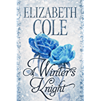 A Winter's Knight: A Regency Romance (A Regency Rhapsody Book 0) (English Edition)