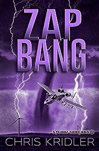 Zap Bang (Storm Seekers Series Book 3)
