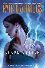 Smoke Bitten (A Mercy Thompson Novel) Hardcover