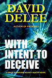 With Intent To Deceive (Grace deHaviland Bounty Hunter Book 3)
