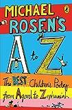 Michael Rosen's A-Z: The best children's poetry from Agard to Zephaniah