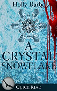 A Crystal Snowflake (Quick Reads Book 7)