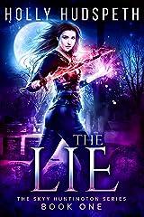 The Lie (The Skyy Huntington Series Book 1) Kindle Edition