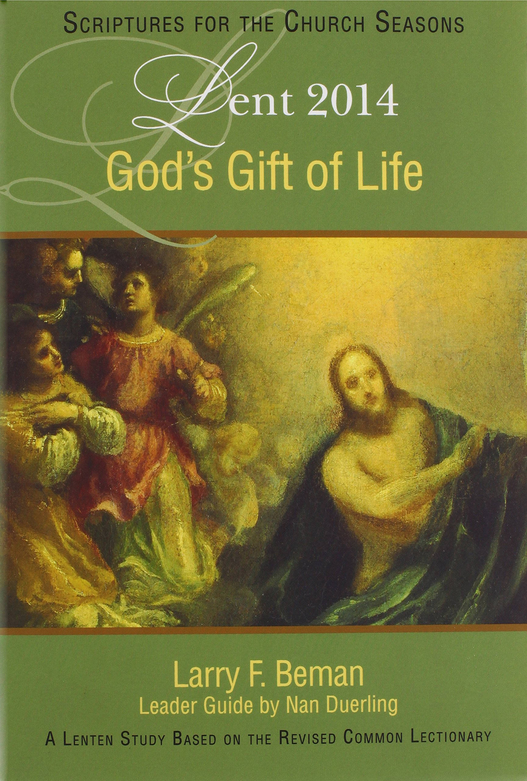 God's Gift of Life: A Lenten Study Based on the Revised Common Lectionary (SFTCS)