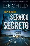 Serviço secreto - Jack Reacher (Portuguese Edition)