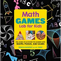 Math Games Lab for Kids: 24 Fun, Hands-On Activities for Learning with Shapes, Puzzles, and Games (Volume 10)