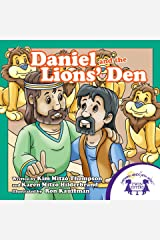 Daniel and the Lions Den (Bible Stories Series Book 3) Kindle Edition