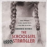 The Schoolgirl Strangler