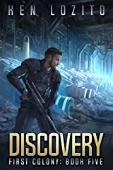 Discovery (First Colony Book 5) Kindle Edition