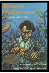 Barbara McClintocK: Alone in Her Field Kindle Edition