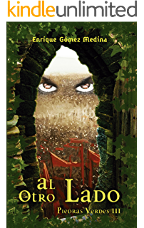 Al otro lado: Libro juvenil de Aventuras, Suspense y Fantasía (a partir de