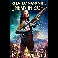 Rita Longknife - Enemy in Sight: Book Two of the Iteeche War (English Edition)