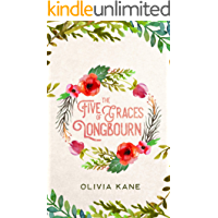 The Five Graces of Longbourn: A Pride and Prejudice Variation