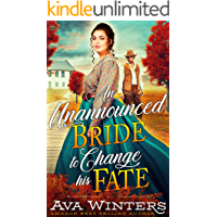 An Unannounced Bride to Change his Fate: A Western Historical Romance Book