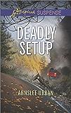Deadly Setup (Love Inspired Suspense)