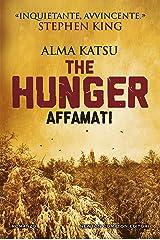 The Hunger. Affamati (Italian Edition) Kindle Edition