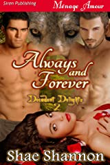 Always and Forever [Decadent Delights 2] (Siren Publishing Menage Amour) Kindle Edition