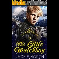 The Little Matchboy: A Contemporary MM Little Matchgirl Retelling book cover