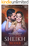 Sold To The Sheikh Bidder (The Sheikh's New Bride Book 4)