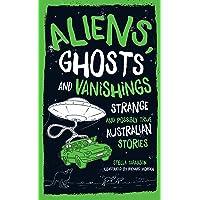 Aliens, Ghosts and Vanishings^Aliens, Ghosts and Vanishings