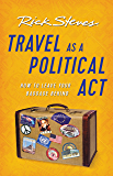 Travel as a Political Act (Rick Steves)