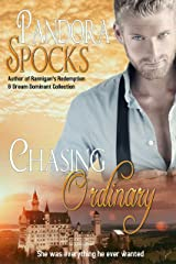 Chasing Ordinary Kindle Edition