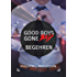 Good Boys Gone Bad - Begehren (GBGB 1)