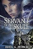 Servant of The Skull: Book 1 - Skullspeaker Series