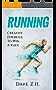 Running: Creative Formula To Win A Race (English Edition)
