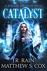 Catalyst (Winter Solstice Book 3) Kindle Edition
