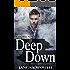 Deep Down (Sam Stone Book 1)