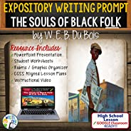 Text Dependent Analysis Expository Writing Resource for The Souls of Black Folk by W.E.B. Du Bois - Activity Lesson with PPT