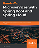Hands-On Microservices with Spring Boot and Spring Cloud: Build and deploy Java microservices using Spring Cloud, Istio, and Kubernetes (English Edition)
