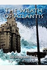The Wrath of Atlantis: With Strange Aeons Book 2 Kindle Edition