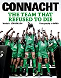 Connacht - The Team That Refused To Die