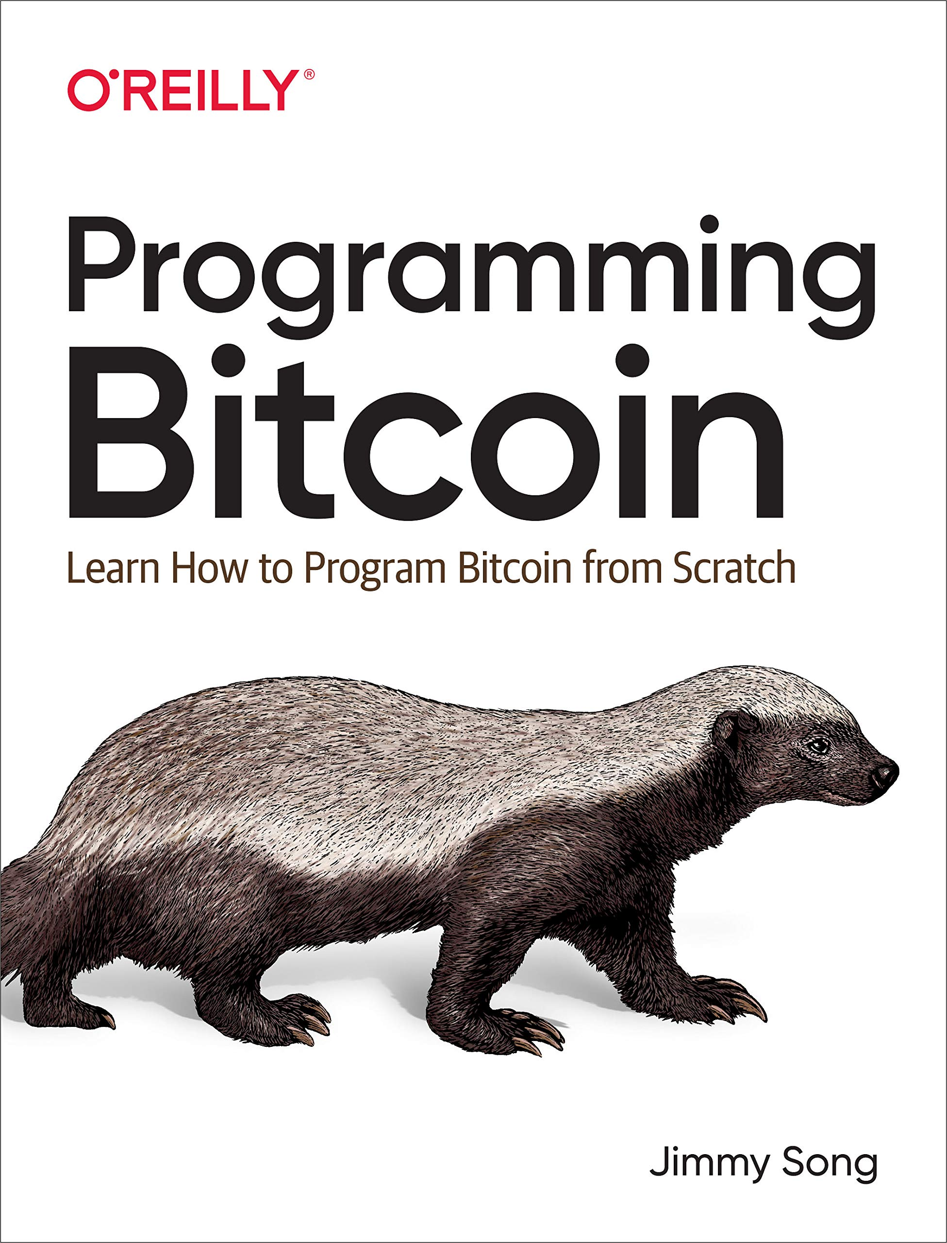 Programming Bitcoin: Learn How to Program Bitcoin from Scratch por Jimmy Song