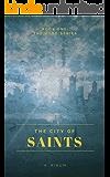 The City of Saints: The hood series