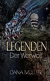 LEGENDEN 4: Der Werwolf