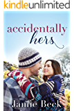 Accidentally Hers (Sterling Canyon Book 1)