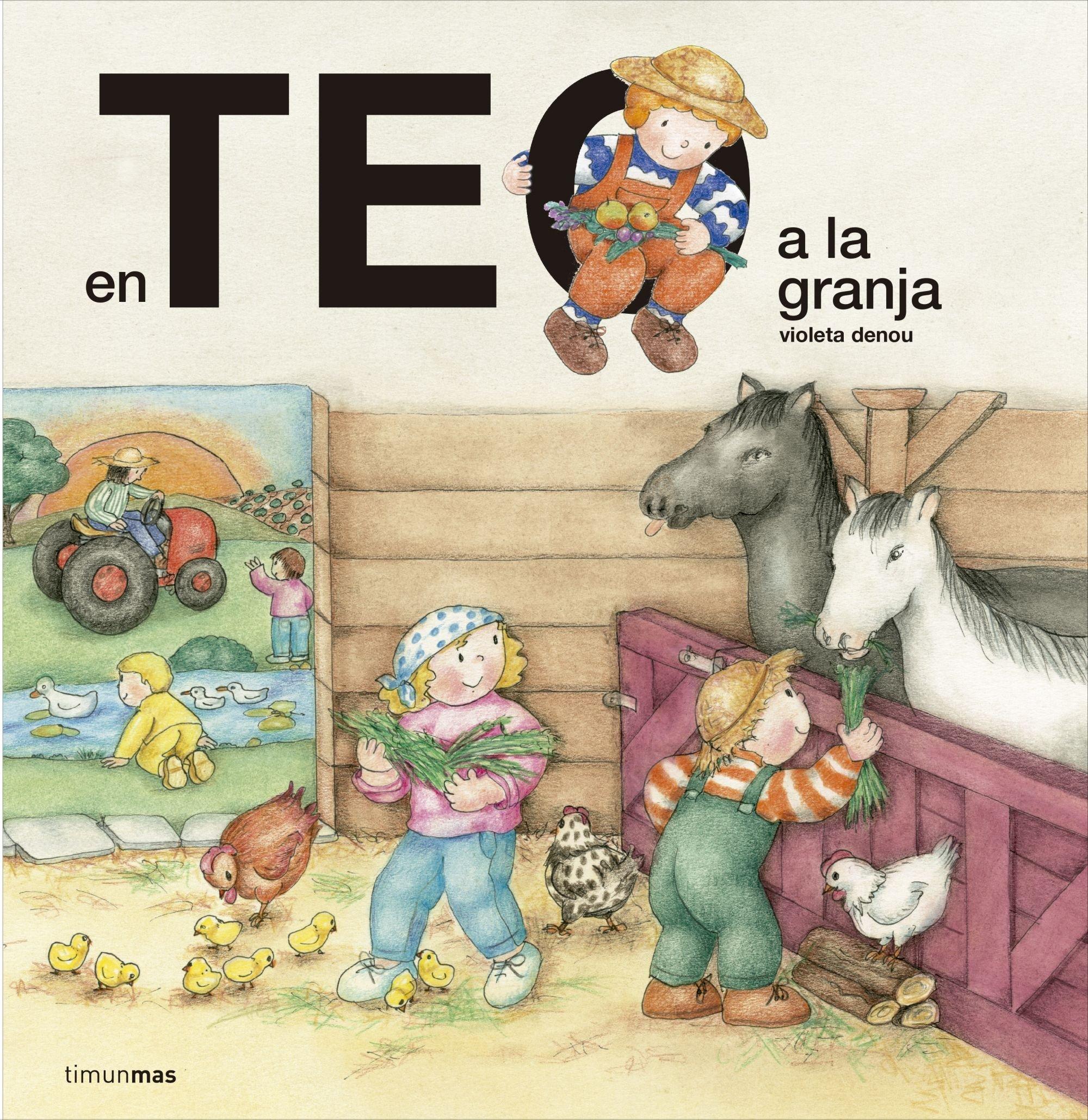 En Teo a la granja (En Teo descobreix món): Amazon.es: Denou, Violeta: Libros