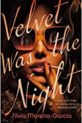 Velvet Was the Night Kindle Edition