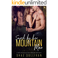 Saved by Her Mountain Men: A MFM Mountain Man Menage Romance