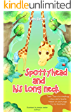 Spottyhead and His Long Neck - Special Watercolor Illustrations Created by Hand (Adapted to Kid's Eyes) - Rhyming Picture Book for Children About Friendship (with Funny Task Inside ! ) - Poetry Book