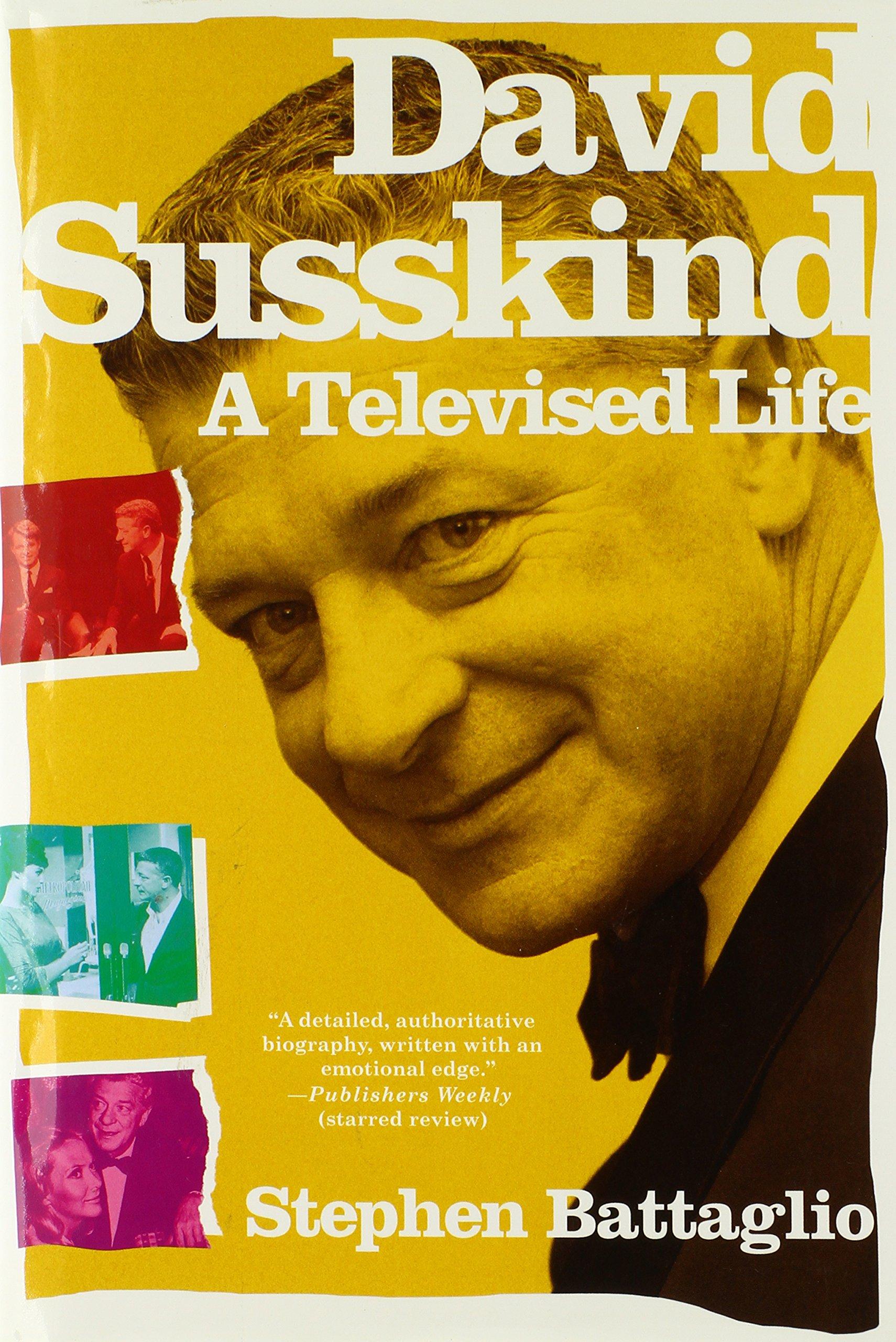 David Susskind: A Televised Life pdf
