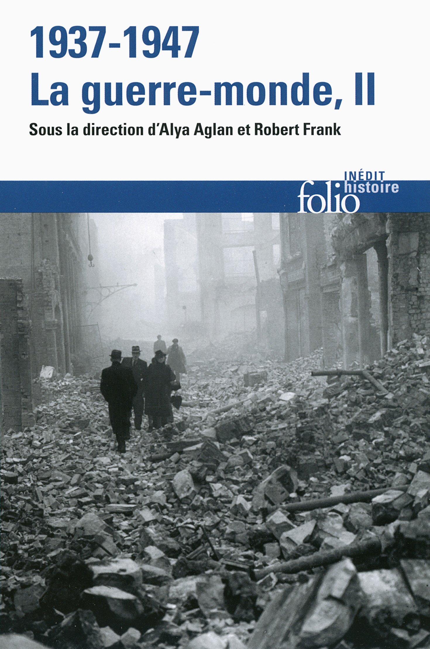 Amazon.fr - 1937-1947 : la guerre-monde (Tome 2) - Claire Andrieu, Ludivine  Bantigny, Jean-Baptiste Bruneau, Joanna Bourke, Tal Bruttmann, Johann  Chapoutot, ...