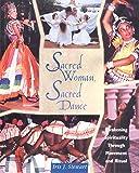 Sacred Woman, Sacred Dance: Awakening