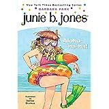 Junie B., First Grader: Aloha-ha-ha! (Junie B. Jones, No. 26)