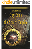 Guy Erma and the Son of Empire: Action Adventure